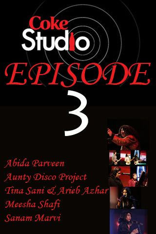 Coke Studio 2010 Episode 3 'Conception' airs 04 July 2010!