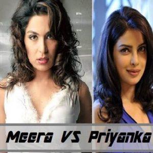 Meera Challenges Priyanka Chopra For Competition