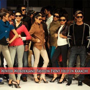Winter Wonderland Fashion Event Held In Karachi
