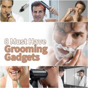 8 Best Men's Grooming Gadgets